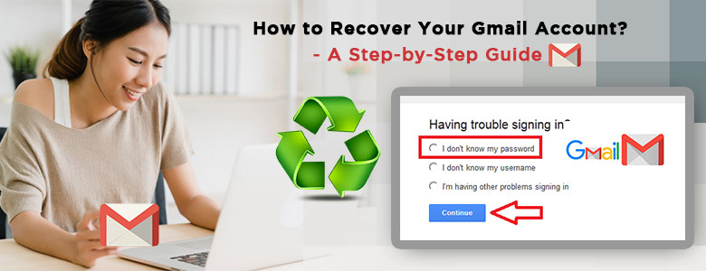 How to Recover Gmail Account – Google Account Recovery