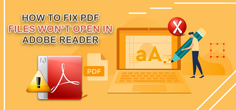 How to Fix if PDF files Won't Open in Windows 10?