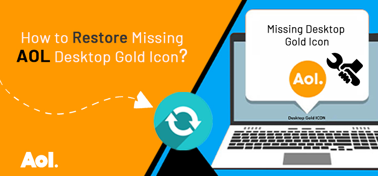 How to Restore Missing AOL Desktop Gold Icon?