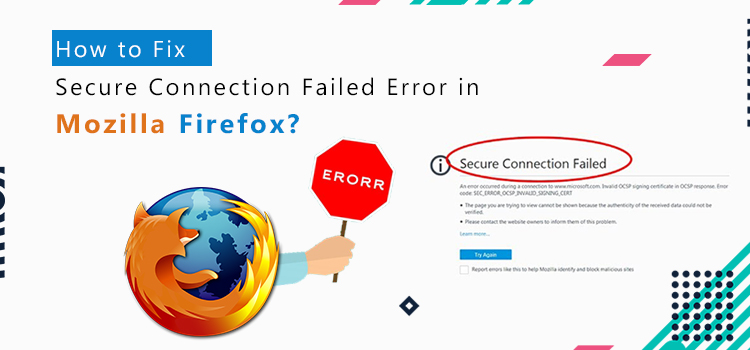 How to Fix Secure Connection Failed Error in Firefox?