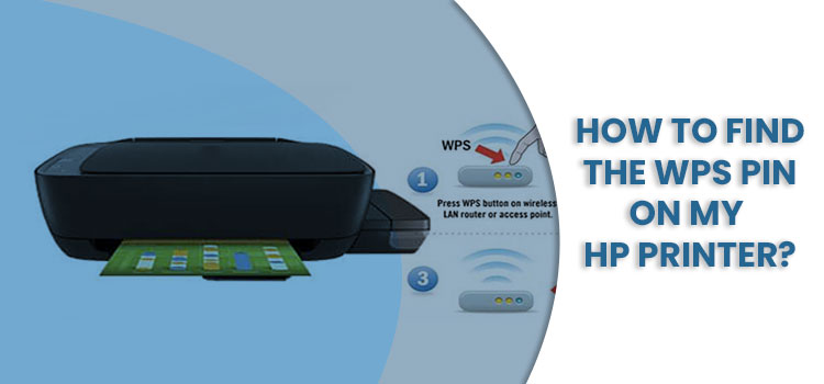 Where Do You Find the WPS PIN on HP Printer?