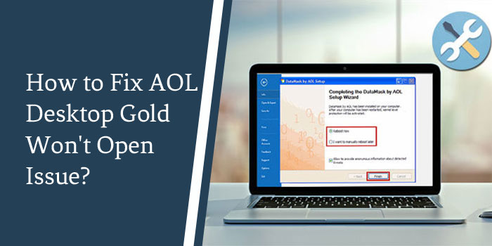 How to Fix AOL Desktop Gold Won't Open Issue?