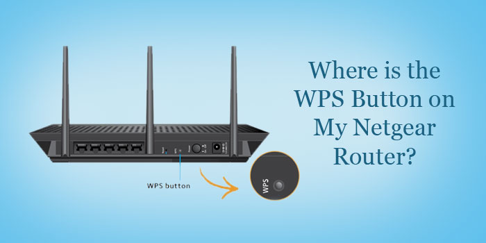 Where is the WPS Button on My Netgear Router?