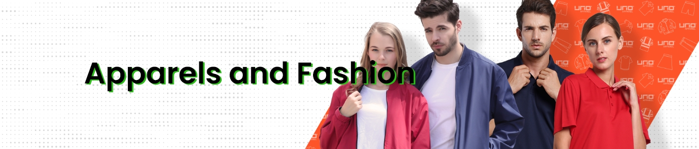 Apparels and Fashion